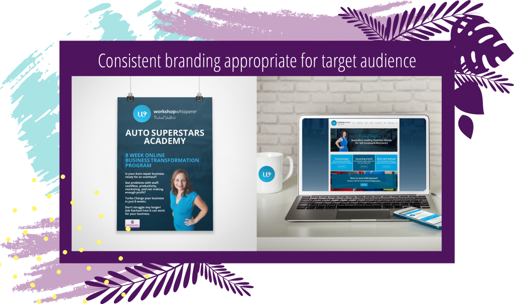 Consistent branding targets correct audience