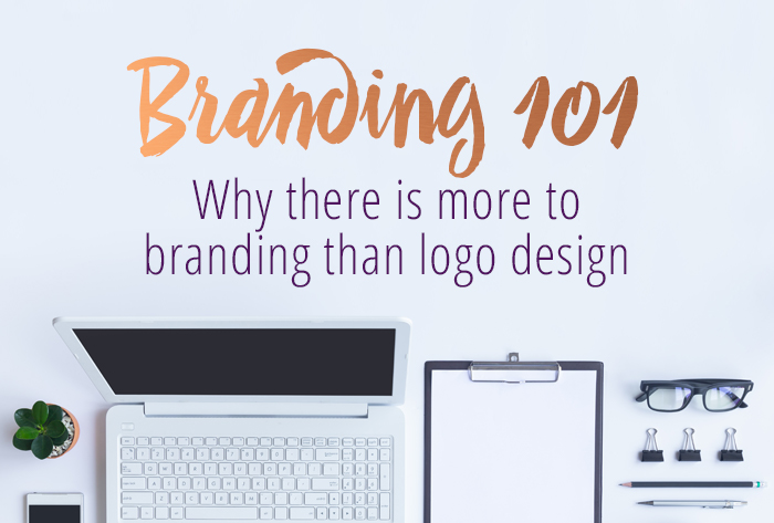 Branding 101: Why There Is More To Your Brand Than Your Logo